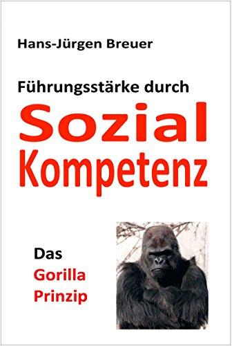 das-gorilla-prinzip-fhrungsstrke-durch-sozialkompetenz