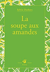 """Afficher """"La soupe aux amandes"""""""
