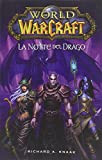 La notte del drago. World of Warcraft
