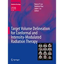 Target Volume Delineation for Conformal and Intensity-Modulated Radiation Therapy (Medical Radiology) (English Edition)