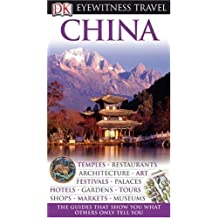 China (Eyewitness Travel Guides) by Donald Bedford (2010-03-29)