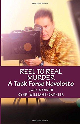 Reel To Real Murder: A Task Force Novelette (Task Force Series)