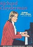 Richard Clayderman: Ballade Pour Adeline und andere Erfolge, 19 beliebte Klavierstücke [Musiknoten] Dobschinski, Walter Arr.