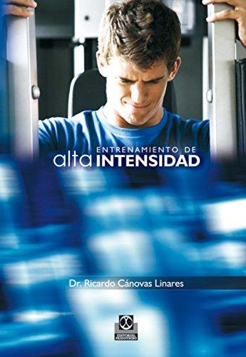 Entrenamiento de alta intensidad (Deportes nº 27) por Ricardo Cánovas Linares