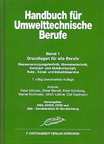 Handbuch für Umwelttechnische Berufe / Handbuch für Umwelttechnische Berufe Band 1: Grundlagen
