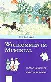 Willkommen im Mumintal: Jubiläumsband (Die Mumins)
