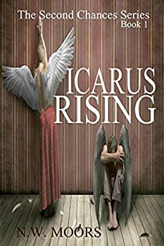Icarus Rising (The Second Chances Series Book 1) (English Edition) di [Moors, N.W.]