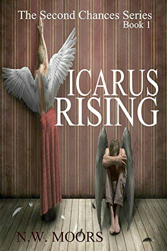 ebook: Icarus Rising (The Second Chances Series Book 1) (B01KGO4JR4)