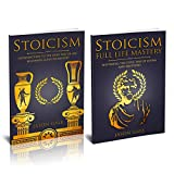 Stoicism 2 Manuscripts in 1 Book: Life Mastery, Psychology, Emotions, Behavior (Stoicism Starter Pack) (English Edition)
