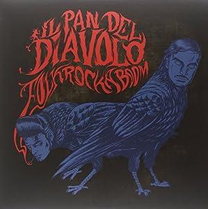 Il Pan del Diavolo In concerto