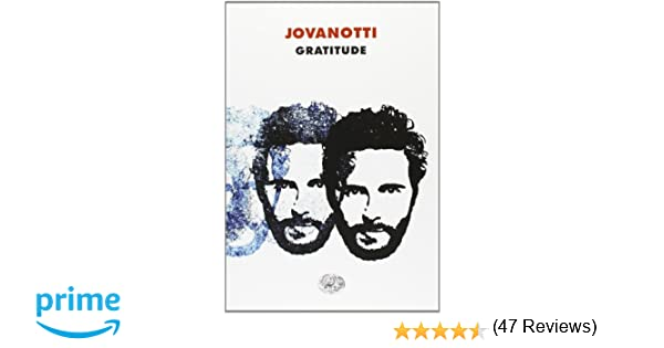 Amazon.it: Gratitude Jovanotti Libri