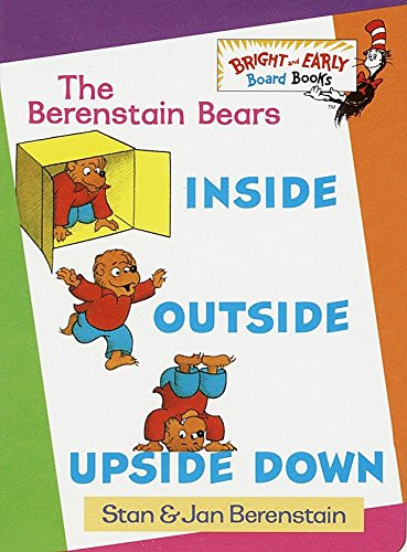 Inside, Outside, Upside Down (Bright & Early Board Books) por Stan Berenstain