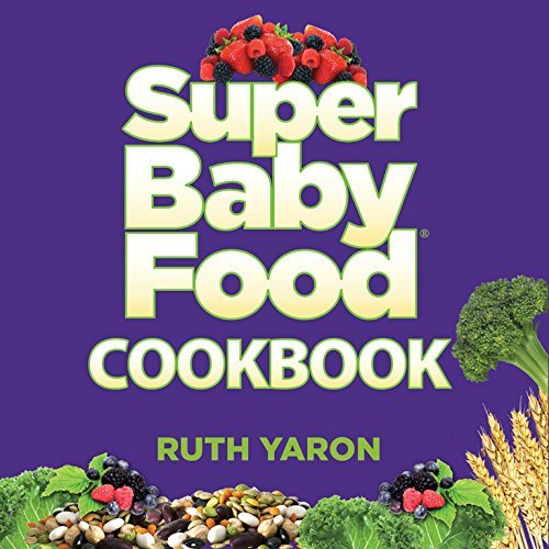 super-baby-food-cookbook-by-ruth-yaron-2015-11-15