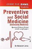 Community Medicine: Preventive and Social Medicine (Q And A): 1