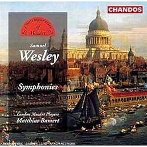 Samuel Wesley : Symphonies - Mathias Bammert