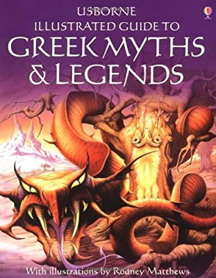 The Usborne Illustrated Guide to Greek Myths and Legends (English)