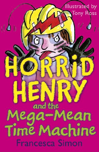 Horrid henry and the mega mean time machine book 13 ebook horrid henry and the mega mean time machine book 13 by simon fandeluxe Epub