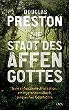 Douglas Preston (Autor), Jürgen Neubauer (Übersetzer)Erscheinungstermin: 4. September 2017Neu kaufen: EUR 20,00