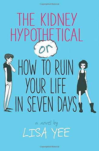 The Kidney Hypothetical: Or How to Ruin Your Life in Seven Days