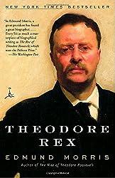 Theodore Rex (Modern Library Classics) by Edmund Morris (2002-12-26)