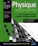 Physique MPSI-PCSI-PTSI - Cours complets avec tests, exercices et problèmes corrigés