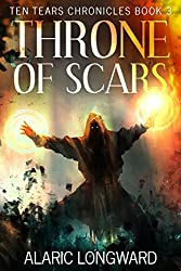 Throne of Scars: Stories of the Nine Worlds (Ten Tears Chronicles - a dark fantasy action adventure Book 3) (English Edition)
