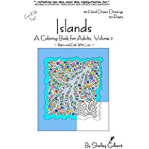 Islands, A Coloring Book for Adults, Volume 2, 30 Hand-Drawn Drawings, 30 Poems