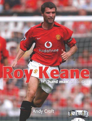 Roy Keane (Livewire Real Lives)