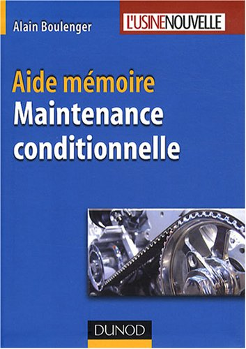 Maintenance conditionnelle : Aide-mémoire