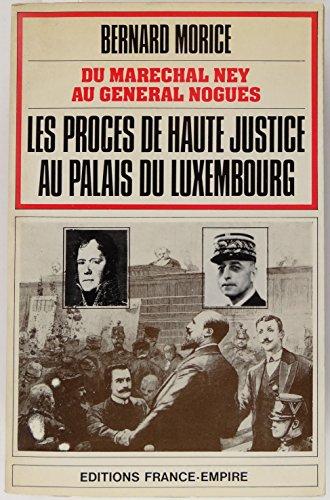Du maréchal Ney au général Noguès : ...