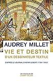 Vie et destin d'un dessinateur textile: D'après le Journal d'Henri Lebert (1794-1862) (Les classiques)...