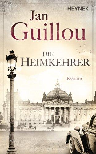 Die Heimkehrer: Roman (Brückenbauer-Serie 3) (German Edition)