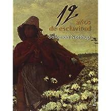 12 Anos de Esclavitud (Bárbaros, Band 95)
