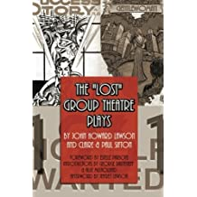 The Lost Group Theatre Plays by John Howard Lawson (2011-06-21)