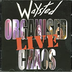 Organised Chaos...Live