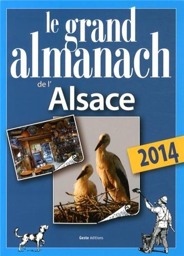 GRAND ALMANACH DE L'ALSACE 2014