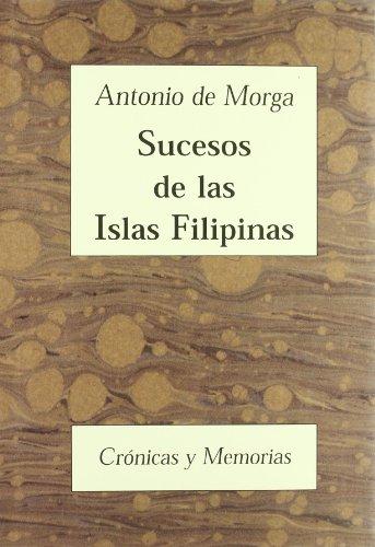 Sucesos de las Islas Filipinas (Crónicas y Memorias)