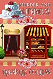 A Murder Mystery Wedding?A cozy mystery from #1 Bestselling author Danielle CollinsMargot and Adam are set to put mysteries behind them, at least for a while, and start a new life together. Before they can get married, Adam is named a suspect in a mu...