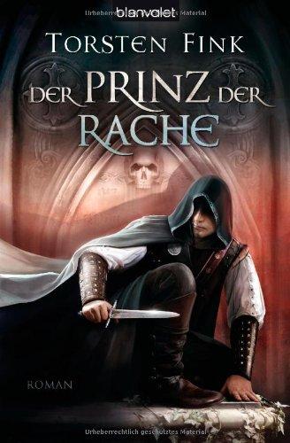 Buchseite und Rezensionen zu 'Der Prinz der Rache' von Torsten Fink