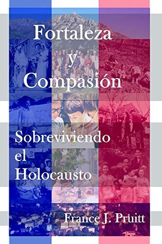 Fortaleza y Compasion por France Pruitt