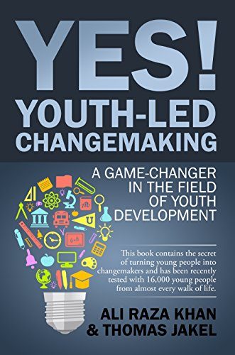 YES! Youth-Led Changemaking: A Game-Changer in the Field of Youth Development (English Edition)