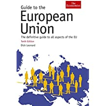 Guide to the European Union (Economist Guide to the European Union)