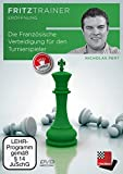 Die Französische Verteidigung für den Turnierspieler: fritztrainer: Interaktives Videoschachtraining