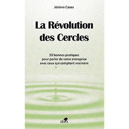 LA RÉVOLUTION DES CERCLES