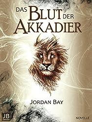 Das Blut der Akkadier: Novelle