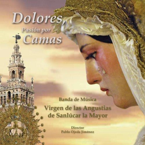Himno a la Virgen de Los Dolores
