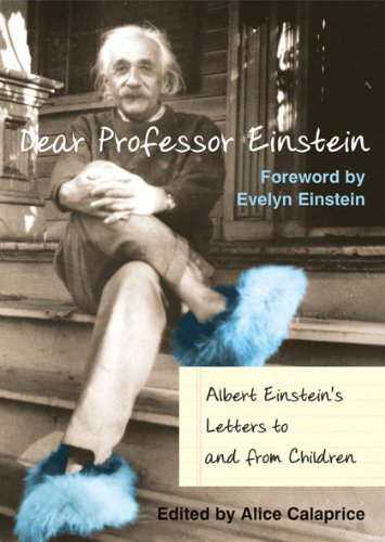 Portada del libro DEAR PROFESSOR EINSTEIN Albert Einstein's Letters to and from Children by Alice Calaprice (edited by) (24-Jun-1905) Hardcover