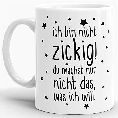 """Tasse mit Spruch """"Nicht Zickig"""" - Kaffeetasse / Mug / Cup - Qualität Made in Germany"""