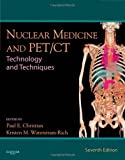 Scarica Libro Nuclear Medicine and PET CT Technology and Techniques 7e by Christian BS CNMT PET FSNMTS Paul E Waterstram Rich MS 2011 Hardcover (PDF,EPUB,MOBI) Online Italiano Gratis