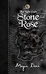 Stone Rose: Volume 3 (The Lost Gods) by Megan Derr (2014-01-01)